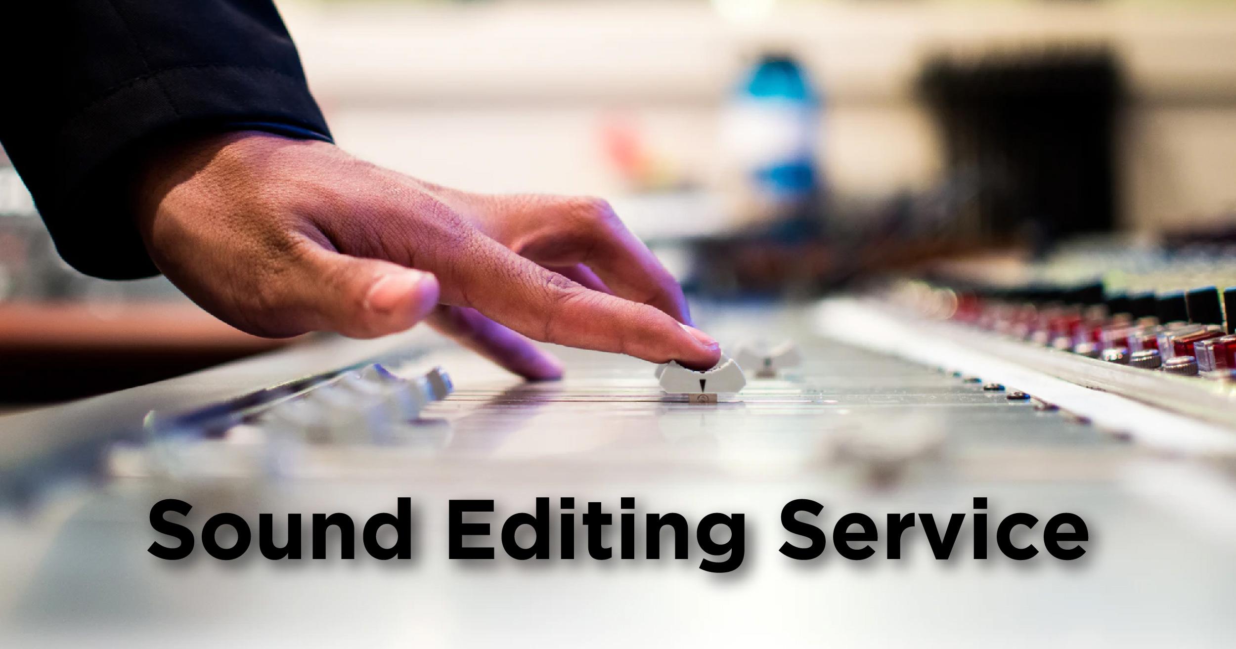 Sound editing service